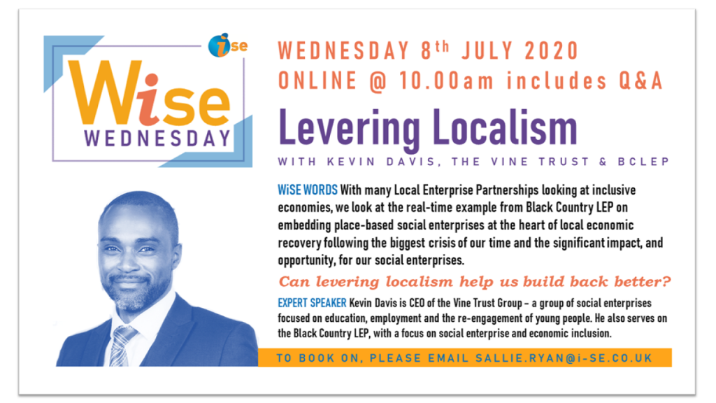 iSE WiSE Wednesday LEVERING LOCALISM 080720 border